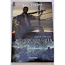 Misión Gólgota (dark future)