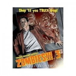 Zombies!!! 3: Mall walkers...