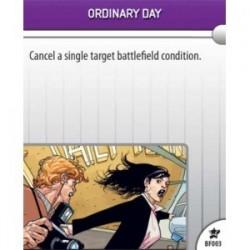 BF003 - Ordinary Day