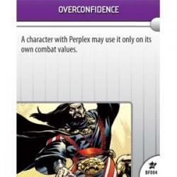 BF004 - Overconfident