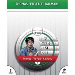 B003 - Thomas Pie-Face Kalmau