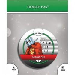 B006 - Forbush Man