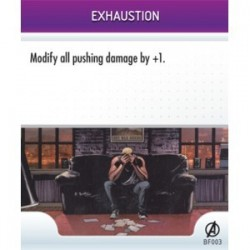 BF003 - Exhaustion