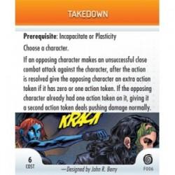 F006 - Takedown