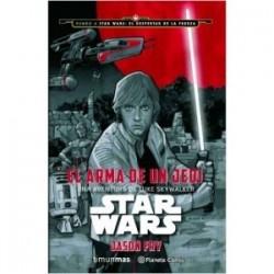 Star Wars El arma de un jedi